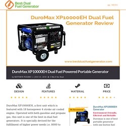 DuroMax XP10000EH Dual Fuel Generator Review