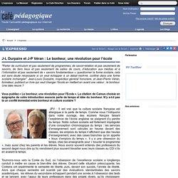 J-L Durpaire et J-P Véran : Le bonheur, une révolution pour l'école