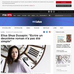 """Elisa Shua Dusapin: """"Ecrire un deuxième roman n'a pas été simple"""" - rts.ch - Livres"""