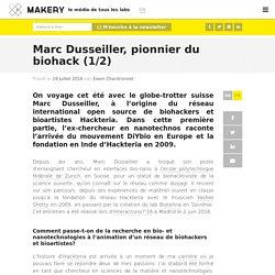 Marc Dusseiller, pionnier du biohack (1/2)