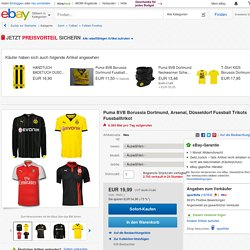 Puma BVB Borussia Dortmund, Arsenal, Düsseldorf Fussball Trikots Fussballtrikot