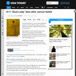 9/11 'Dust Lady' dies after cancer battle