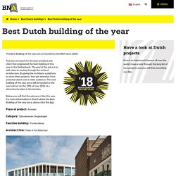 Dutch Architects - best Dutch building of the year '18
