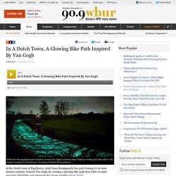 In A Dutch Town, A Glowing Bike Path Inspired By Van Gogh