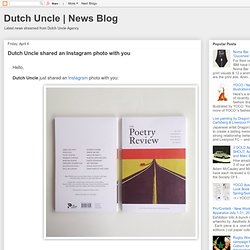 Dutch Uncle Agency { News Blog }