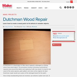 Dutchman Wood Repair