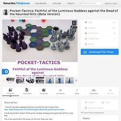 Pocket-Tactics: Faithful of the Luminous Goddess against the Dead of the Haunted Hills by dutchmogul