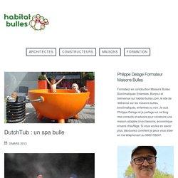 DutchTub : un spa bulle