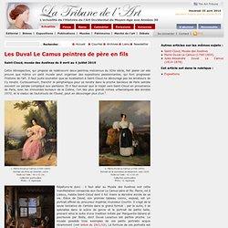 Les Duval Le Camus peintres de père en fils