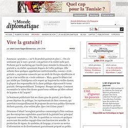 Vive la gratuité!, par Jean-Louis Sagot-Duvauroux (Le Monde diplomatique)