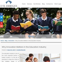 Why Innovation Matters in the Education Industry
