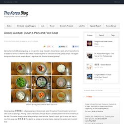 Busan's Pork and Rice Soup
