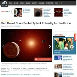 Red Dwarf Stars Probably Not Friendly for Earth 2.0