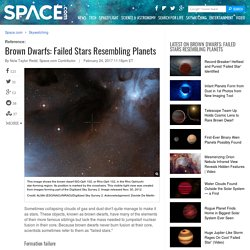 Brown Dwarfs: Failed Stars Resembling Planets