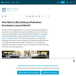 How Much is My Calabasas Pedestrian Knockdown Lawsuit Worth?