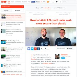 Dwolla's Grid API could make cash more secure than plastic