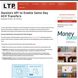 Dwolla's API to Enable Same Day ACH Transfers