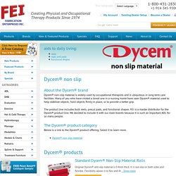 Dycem® non slip - Fabrication Enterprises