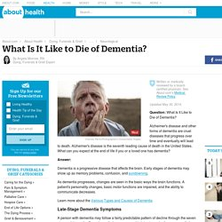 Dying From Dementia - Late-Stage Symptoms