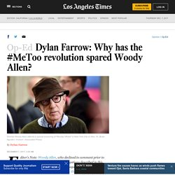 Dylan Farrow: Why has the #MeToo revolution spared Woody Allen?