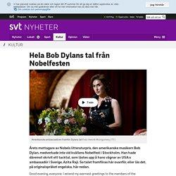 Hela Bob Dylans tal från Nobelfesten