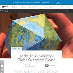 Make This Dymaxion Globe Ornament Please