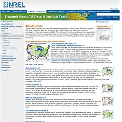 Dynamic Maps, GIS Data, and Analysis Tools - Biomass Maps
