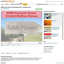 BDM Dynamic Super Cricket Batting Gloves - Sabkifitness.Com
