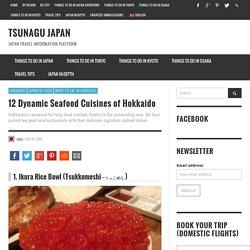 12 Dynamic Seafood Cuisines of Hokkaido