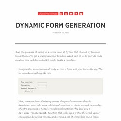 Dynamic form generation « Jacob Kaplan-Moss