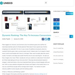 Dynamic Ranking: The Key to Increase Conversions - Unbxd