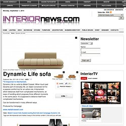 Dynamic Life sofa | Interiornews.com