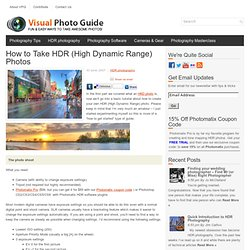 How to Take HDR (High Dynamic Range) Photos » Visual Photo Guide