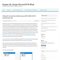 Dynamic security made easy with SSAS 2016 and Power BI – Kasper de Jonge Microsoft BI Blog