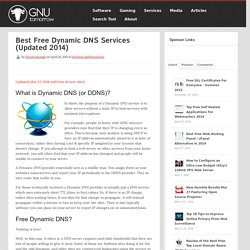 Best Free Dynamic DNS Services (Updated 2014) - GNU Tomorrow