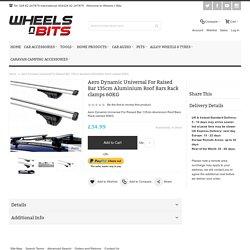 Aero Dynamic Universal For Raised Bar 135cm Aluminium Roof Bars Rack clamps 60KG