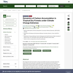 FORESTS 19/01/21 Dynamics of Carbon Accumulation in Tropical Dry Forests under Climate Change Extremes