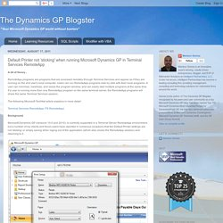 The Dynamics GP Blogster: Default Printer not 'sticking' when running Microsoft Dynamics GP in Terminal Services RemoteApp