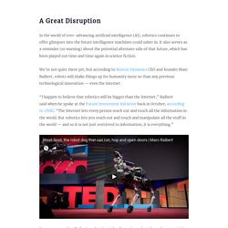 "Boston Dynamics CEO: Robotics Will Become ""Bigger Than the Internet"""