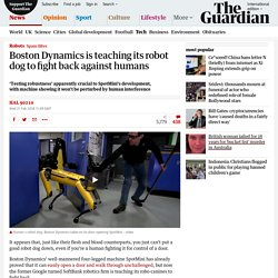 Boston Dynamics is teaching its robot dog to fight back against humans