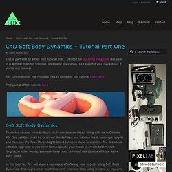 C4D Soft Body Dynamics - Tutorial Part One » helloluxx