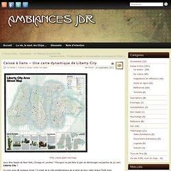 Caisse à liens - Une carte dynamique de Liberty City