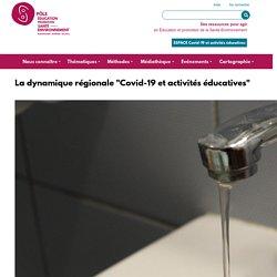 """La dynamique régionale ARA """"Covid-19 et activités éducatives"""""""
