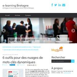 6 outils pour des nuages de mots-clés dynamiques - e-learning Bretagne