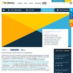 Retour sur l'affaire Cora : Web social et dynamiques d'influence