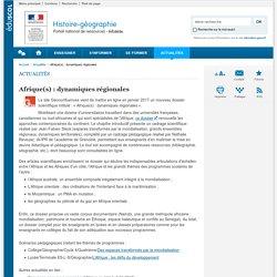 Afrique(s) : dynamiques régionales-Histoire-géographie-Éduscol
