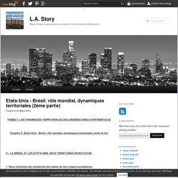 Etats-Unis - Brésil: rôle mondial, dynamiques territoriales (2ème partie) - blog histoire geographie lycée eaubonne