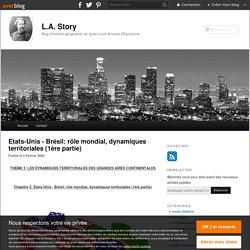 Etats-Unis - Brésil: rôle mondial, dynamiques territoriales (1ère partie) - blog histoire geographie lycée eaubonne