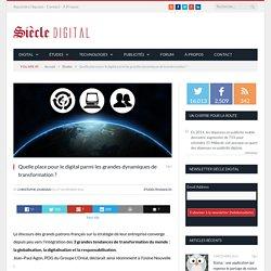 Quelle place pour le digital parmi les grandes dynamiques de transformation ?