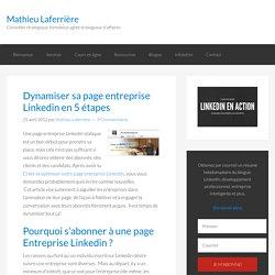 Dynamiser sa page entreprise Linkedin 5 étapes